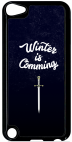 Coque compatible avec Apple Ipod Touch 5 - WINTER IS COMMING - Plastique - bord Noir